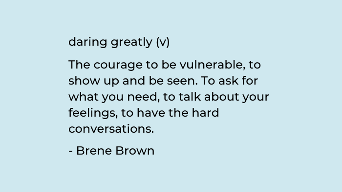 Be brave and have difficult conversations